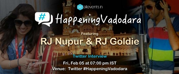 Experience Vadodara with RJ Goldie and RJ Nupur