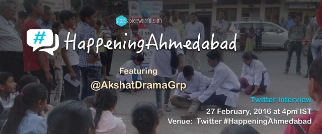 #HappeningAhmedabad with @AkshatDramaGrp