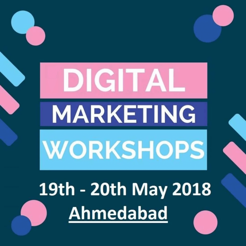 Learn basic and advanced digital marketing workshops in Ahmedabad