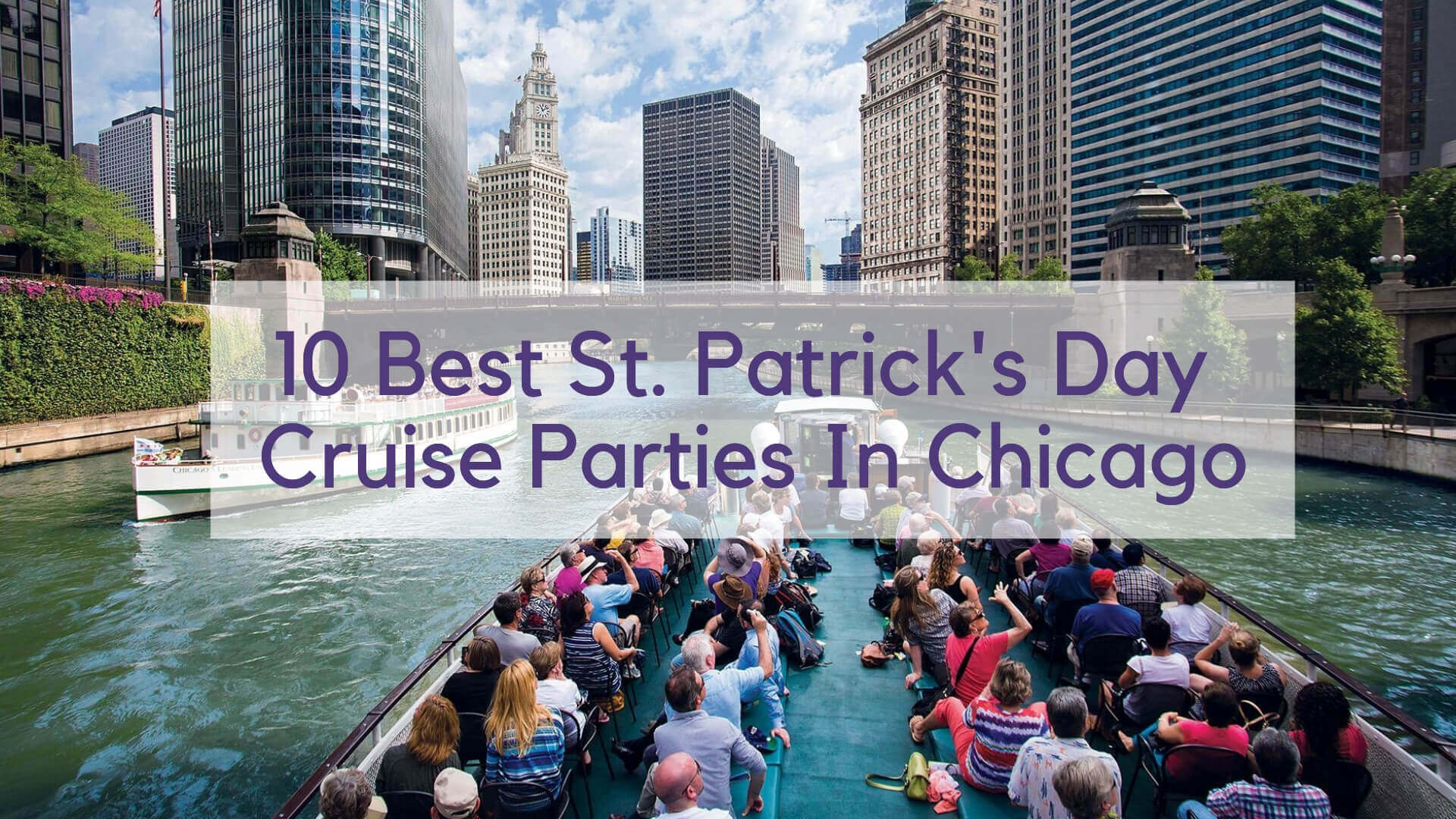 St. Patrick's Day Cruise Parties In Chicago