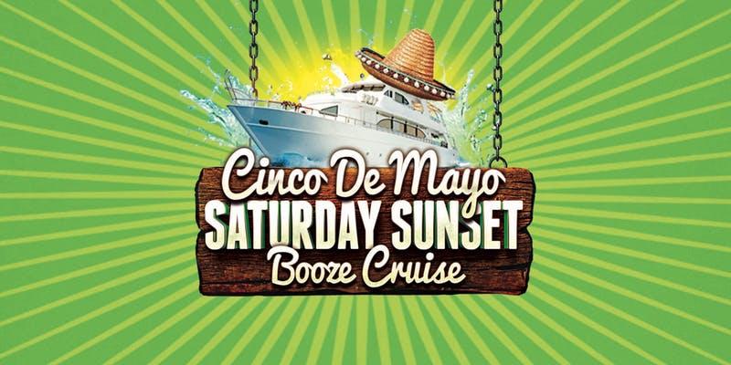 cinco de mayo saturday booze cruise