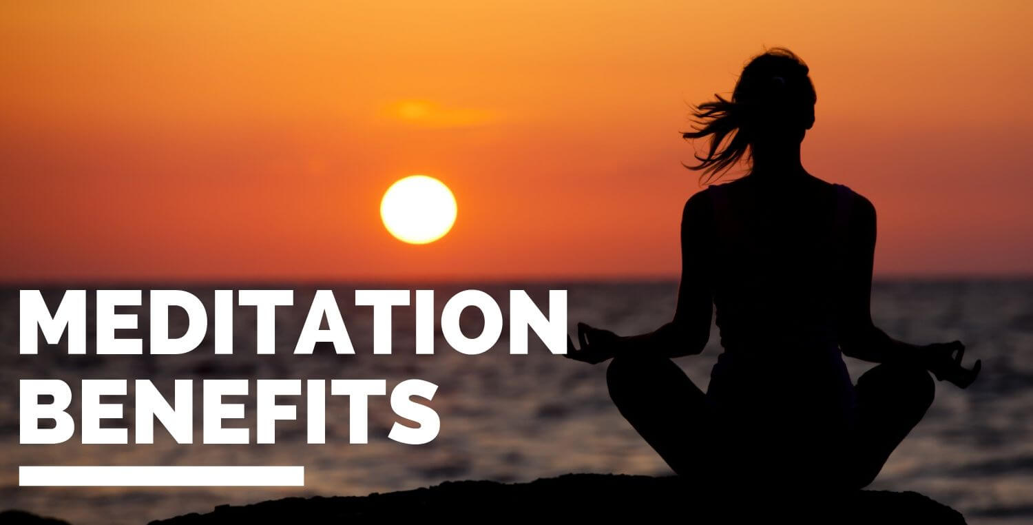 7 Benefits Of Meditation To Drag You To A Healthy Lifestyle