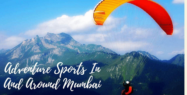 Best Adventure Sports In And Around Mumbai