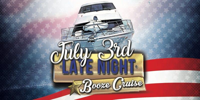 july 3 booze cruise