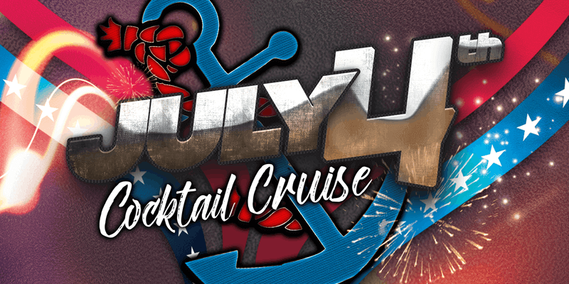 July 4 Cocktail Cruise