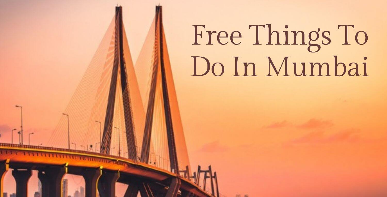 11 Free Things To Do In Mumbai For A Fulfilling Experience
