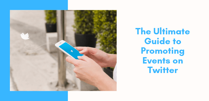 How To Promote Your Event On Twitter