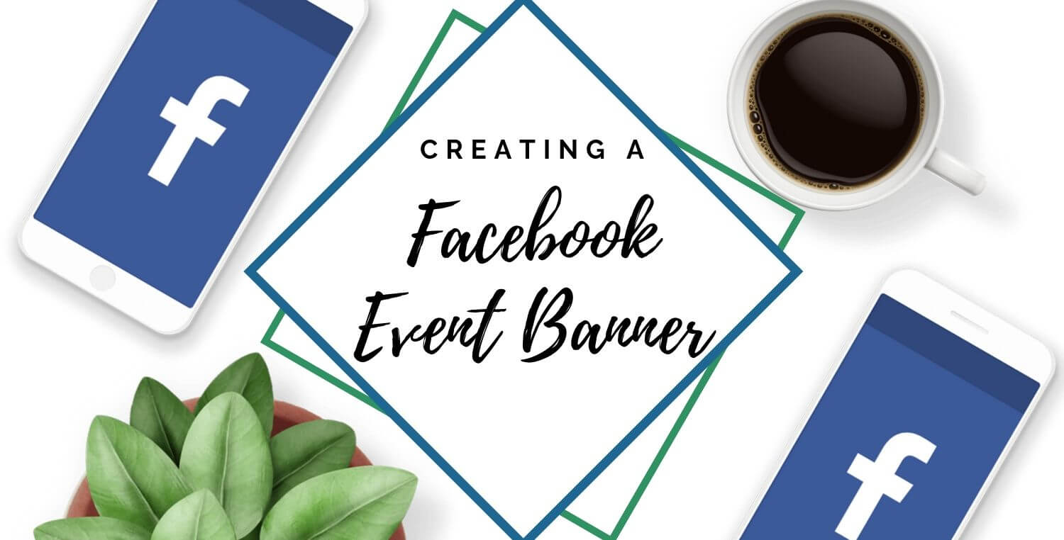 Tips To Create An Awesome Facebook Event Banner