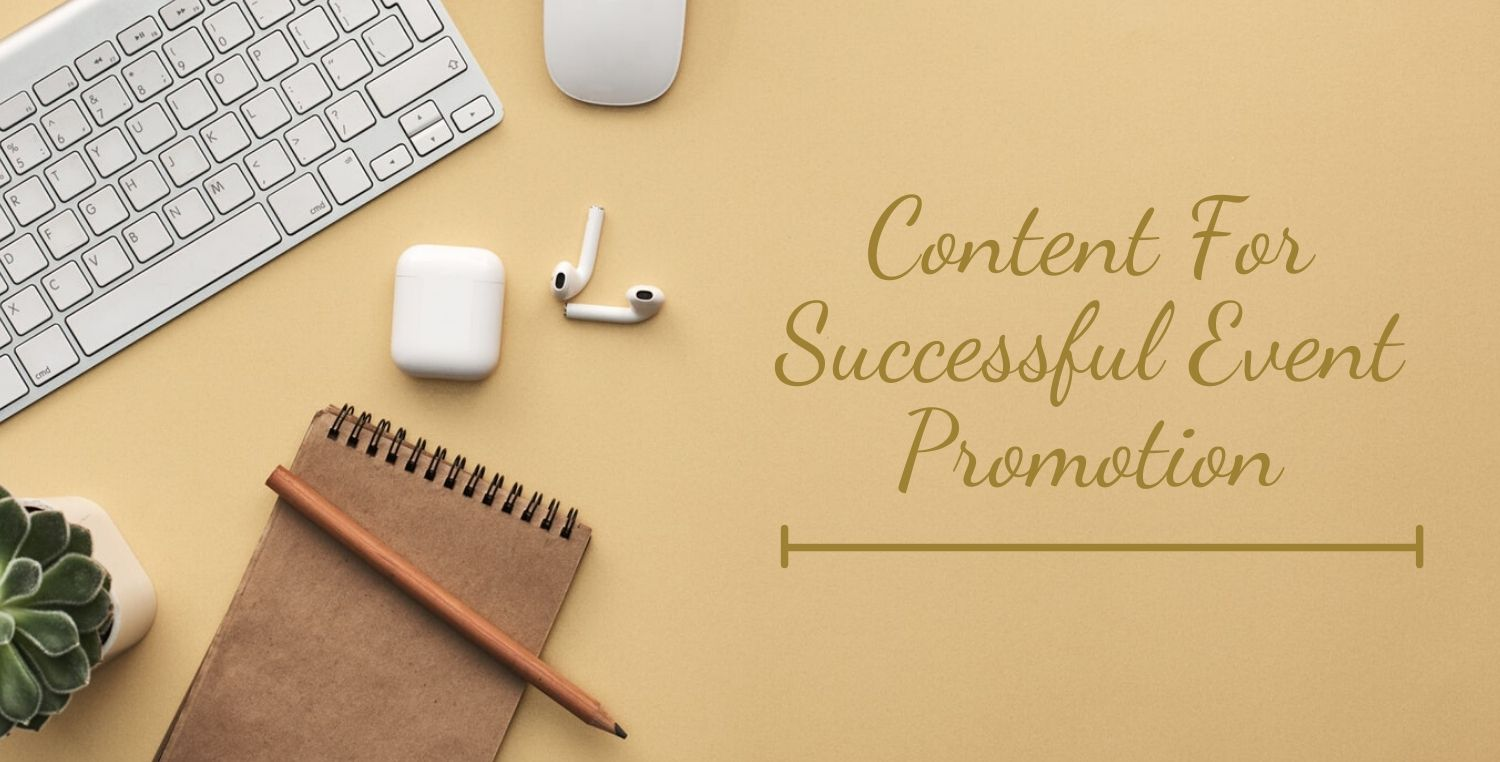 content for successful event promotion