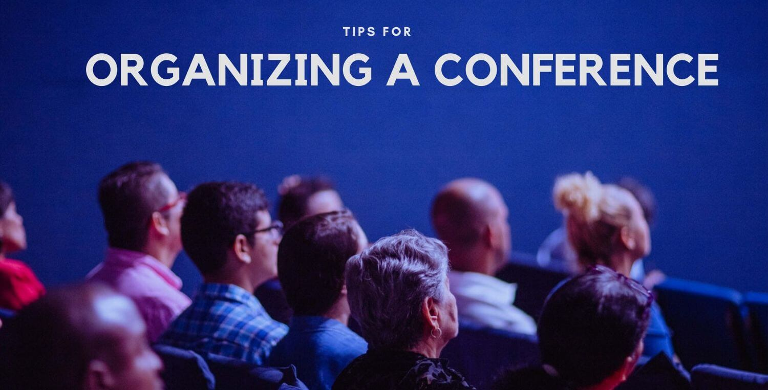 Beginners Guide To Organizing A Conference